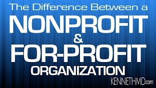 The difference between For Profit and Nonprofit Organizations full download video download mp3 download music download