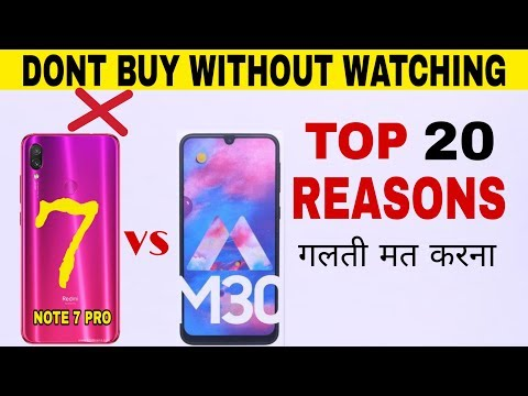 REDMI NOTE 7 PRO vs SAMSUNG GALAXY M30 - TOP 20 REASONS - Dont Buy Without Watching this.