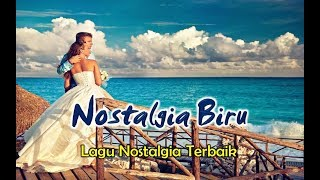 Tembang Kenangan 80an Terbaik - NOSTALGIA BIRU (Cover version)