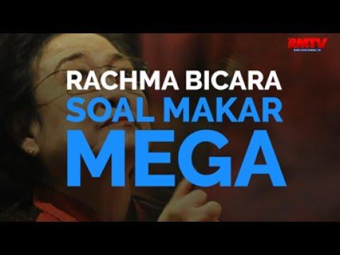 Rachma Bicara Soal Makar Mega