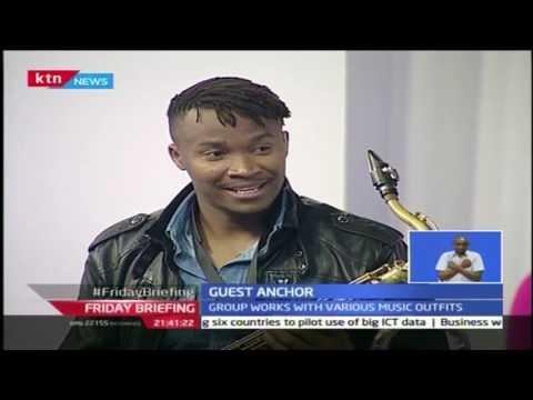 Friday Briefing: Guest anchor( Nairobi Horns) 30th September 2016