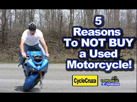 5 Reasons Why You Should NOT BUY A USED Motorcycle | MotoVlog