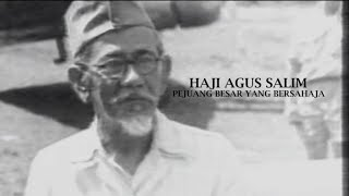 Download Video Melawan Lupa - Haji Agus Salim: Pejuang Besar yang Bersahaja MP3 3GP MP4