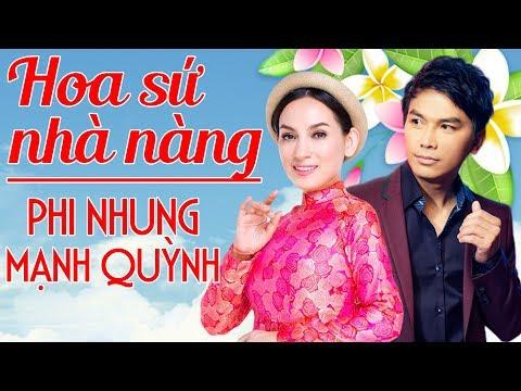Phi Nhung Mạnh Quỳnh - Giọng Ca Nhạc Vàng Hay Nhất - Liên Khúc Hoa Sứ Nhà Nàng - Thời lượng: 51:30.