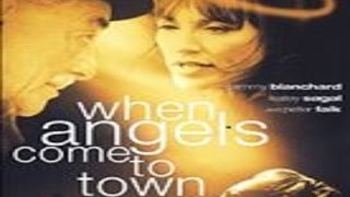 Video When Angels Come to Town (2004) with Peter Falk MP3, 3GP, MP4, WEBM, AVI, FLV September 2019