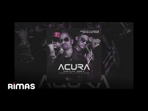 Letra Acura (Remix) Gigolo Y La Exce Ft Jory y Miky Woodz