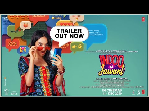 Indoo Ki Jawani Official Trailer | Kiara Advani, Aditya Seal, Mallika Dua, Abir Sengupta | 11 Dec
