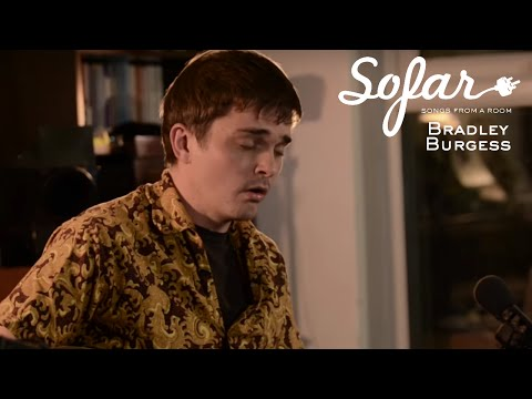 Bradley Burgess - High Wide & Handsome | Sofar London
