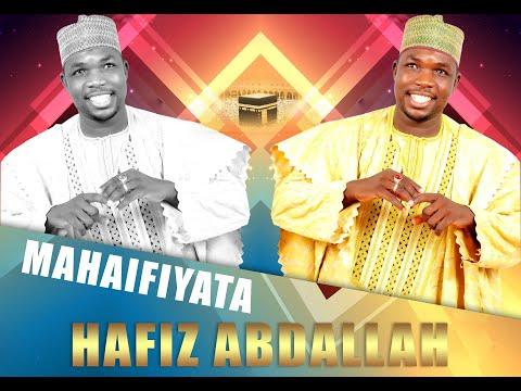 SABUWAR WAKAR HAFIZ ABDALLAH MAHAIFIYATA