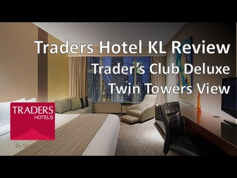 Traders Hotel Kuala Lumpur Review - Traders Club Deluxe Room (Twin Towers View)