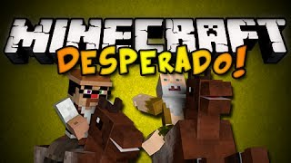 Minecraft: Desperado - DANCING BANDITS! w/ Generikb Part 6 (HD)
