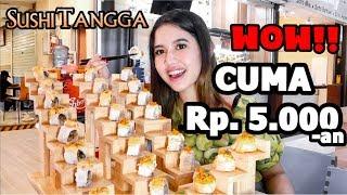 Video SUSHI TANGGA HITS HARGA KAKI LIMA - ENAK BANGET!! MP3, 3GP, MP4, WEBM, AVI, FLV November 2018