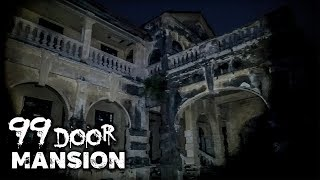 99 DOOR MANSION | Insanely HAUNTED & Abandoned Mansion at Night