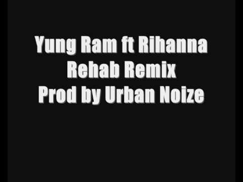 Yung Ram ft Rihanna - Rehab Remix (Prod by Urban Noize)