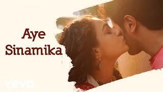 Video OK Kanmani - Aye Sinamika Lyric Video | A.R. Rahman, Mani Ratnam MP3, 3GP, MP4, WEBM, AVI, FLV Juni 2018
