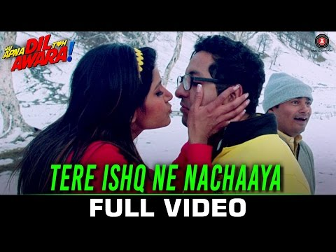 Tere Ishq Ne Nachaaya - Full Video | Hai Apna Dil