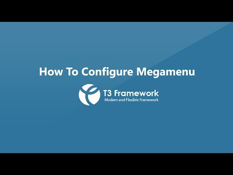 T3v3 Framework Video Tutorials - Megamenu