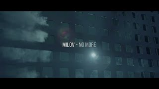 MILOV No More music videos 2016 dance