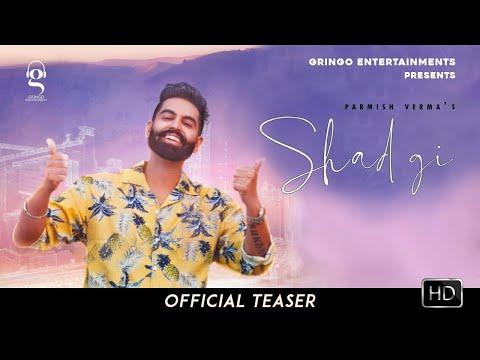 Shadgi (Official Video) | Parmish Verma | Laddi Chahal | MixSingh | Latest Punjabi Songs 2020 |