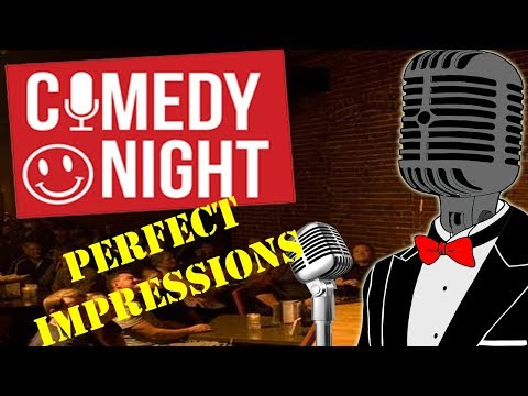 Perfect Impressions! -Comedy Night Funny Moments #2