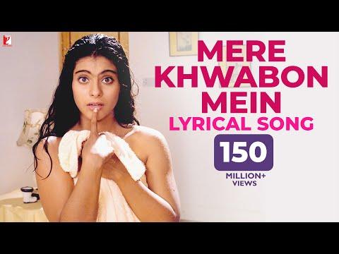 Lyrical   Mere Khwabon Mein   Full Song with Lyrics   Dilwale Dulhania Le Jayenge   Anand Bakshi