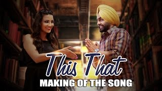 "iTuneshttps://itunes.apple.com/in/album/this-that-from-dil-wali-gal/id1112659249?ls=1&app=itunesHungama.comhttp://www.hungama.com/#/music/album-dil-wali-gal-songs/18248864This That song of upcoming Punjabi Movie ""Dil Wali Gal"" releasing on ""24th May 2016""Dil Wali Gal - A Filmy Shots & Prinday Presentation and Digitally powered by One Digital Entertainment..Main Desi Punjabi Naal Lawa Nazare. Te Oh Yanken Angreji Nu Muuh Mare.. Meri Oh Na Samjhe.. Te Ohdi Main Na Samjha.. Kidaa Mara Main Mul.. Tusi Hi Dasso Yaaro Kive Kara Ahe Dil Wali GalPoetry By : Baljinder S MahantA Short Love StoryFilmyShots & Prinday Presents BALJINDER S MAHANT'S""Dil Wali Gal""Starring : Ammy Virk, Jyotii Sethi , Harinder Bhullar, Aakash Kohli, Deep Isser, Rashi Kaushal, Samit Rakesh Sharma, Parry Singh Maan, Mitthu Grewal, Sunny Sandhu, Simar Singh, Dhavani Dhamija, Kavya Khullar Costumes : Mitthu GrewalPoster Design : Ranjeet SinghMotion Graphics : Supreet SinghProduction Manager : RajuProduction Co- Ordinator : Ranjit BasuArt : RajanBackground Music : Upmanyu BhanotFolly Music : Shankar SinghColor Grading : Sarabjeet SohalAssistant Director : Mukul SoodEditor : Jatin KumarLyrics : Deep IsserMusic : JSL Singh https://www.facebook.com/jslsinghCreative Director : Manjit HansDOP : Kedar GaekwarConcept & Story : Prabhjot MahantWritten & Directed by : Baljinder S Mahanthttps://www.facebook.com/baljinder.mahantFilmy Shots.. An Official YouTube Channel for Punjabi Entertainment. Subscribe us @ YouTube : http://bit.ly/FilmyShotsLike us @ Facebook : https://www.facebook.com/filmyshotsPrinday official PR & Event companySubscribe us@ https://www.youtube.com/user/PrindayPRLike us@ Facebookhttps: //www.facebook.com/prinday.havewingsfollow us @ https://twitter.com/Prinday_PrDigitally Powered by One Digital Entertainment [https://www.facebook.com/onedigitalentertainment]"