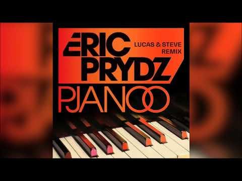 Eric Prydz - Pjanoo (Lucas & Steve Remix)