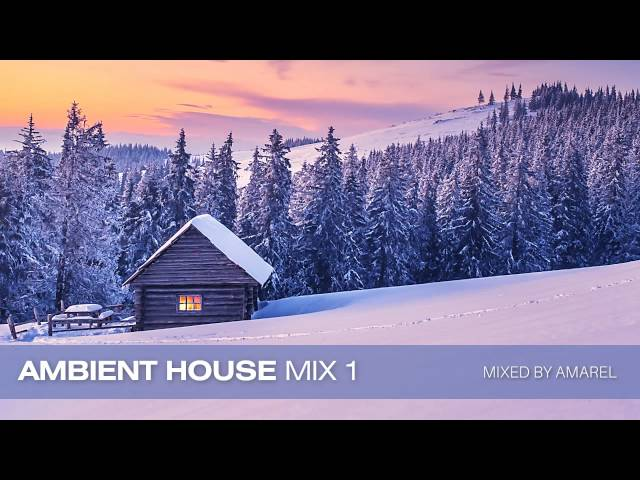 Ambient house mix 1 by amarel spheric minimal techno for Ambient house
