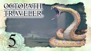 • Apotheker gegen hochgiftige Viper •️ OCTOPATH TRAVELER #5
