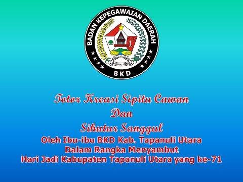 Tortor Kreasi Sipitu Cawan dan Sihutur Sanggul - Ibu-ibu BKD Kab. Tapanuli Utara