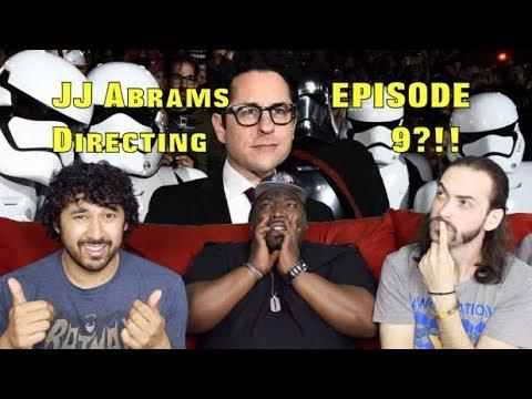 JJ Abrams Returning To Direct STAR WARS: EPISODE 9!!!