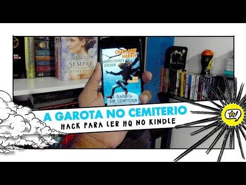A GAROTA DO CEMITÉRIO | Hack para Ler HQs no Kindle
