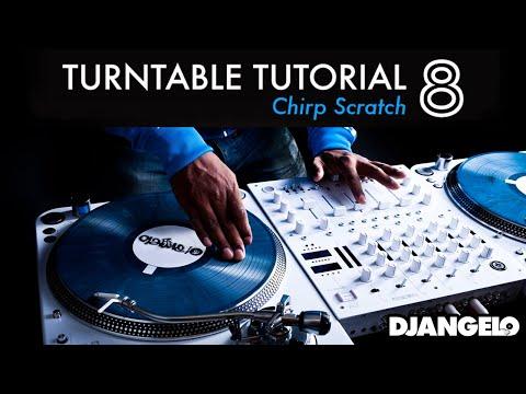 Turntable Tutorial 8 - CHIRP (Mixer Scratch Technique)