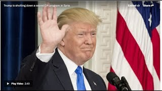 Trump ends covert CIA program to arm anti-Assad rebels in Syria, a move sought by Moscow President Trump has decided to end...