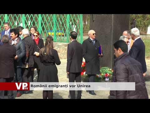 Românii emigranți vor Unirea