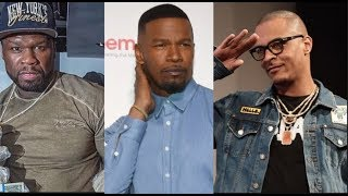 50 Cent & T.I. Come To The Defense Of Jamie Foxx As Hollywood Tries To Get Him Out Over Allegations