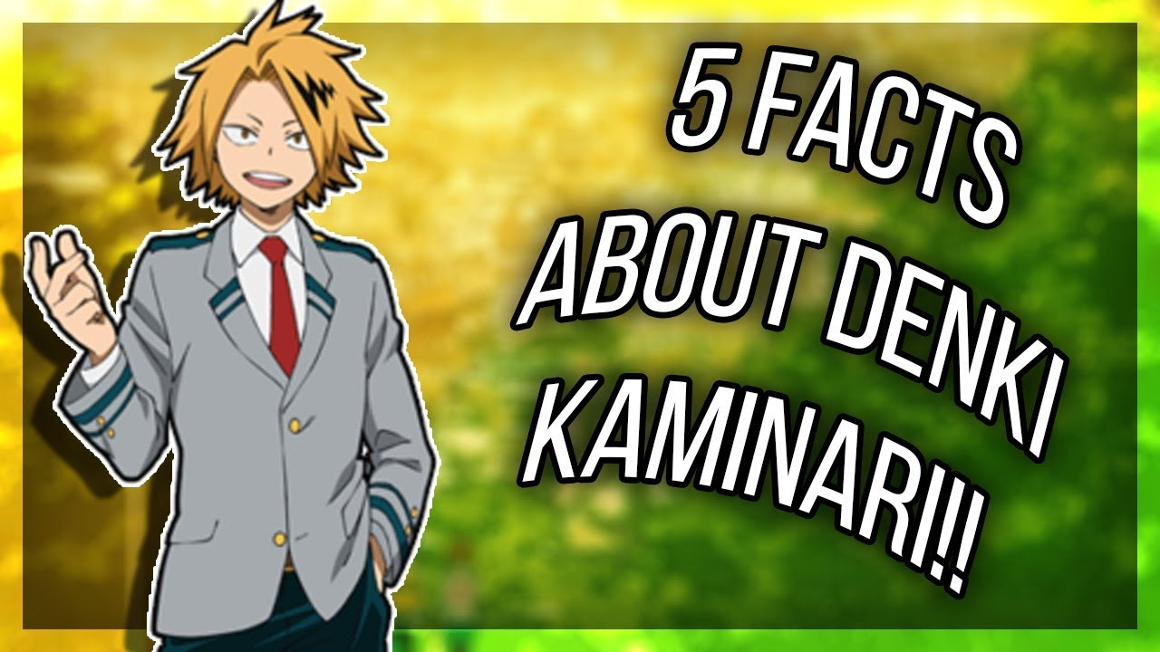 5 Facts About Denki Kaminari That You Didn't Know (My Hero Academia/Boku No Hero Academia) - YouTube