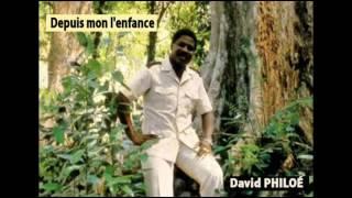 Depuis mon l'enfance - David PHILOÉ - Polydor – KK-26 - 1978 - Seychelles