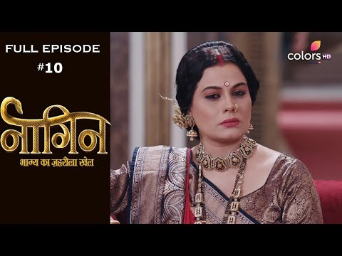 Naagin 4 - Full Episode 10 - With English Subtitles