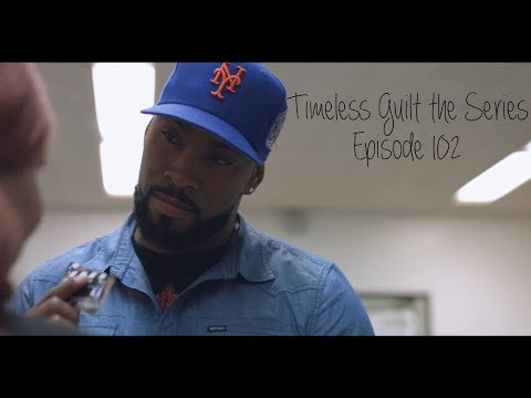 Timeless Guilt the Series | Season 1 Episode 2