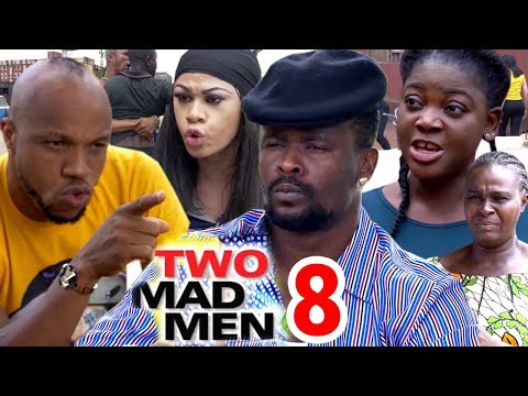TWO MAD MEN SEASON 8 - Zubby Michael 2020 Latest Nigerian Nollywood Movie Full HD