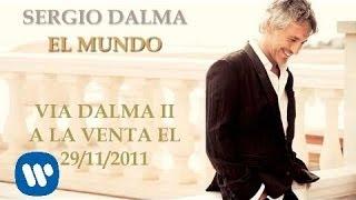 SERGIO DALMA EL MUNDO YouTube