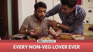 Video FilterCopy | Every Non-Veg Lover Ever | ft. Sukant Goel and Viraj Ghelani MP3, 3GP, MP4, WEBM, AVI, FLV Oktober 2018