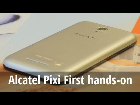 Alcatel Pixi First hands-on