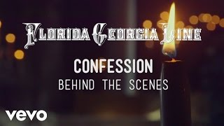 Florida Georgia Line - Confession (Behind The Scenes)