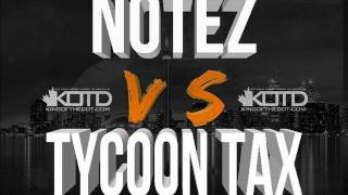 King of the Dot | Notez vs. Tycoon Tax
