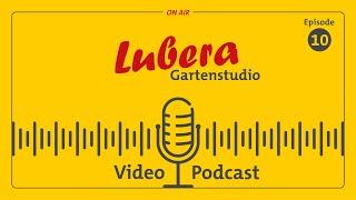 Gartenstudio Podcast #10: Über Lubera – (fast) alles, was Sie immer schon über Lubera wissen wollten