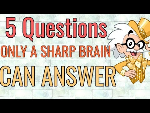 5 Brain Teasing Questions Only A Sharp Brain Can Answer/intelligence Test