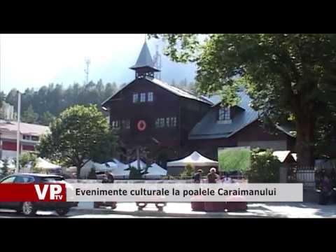 Evenimente culturale la poalele Caraimanului