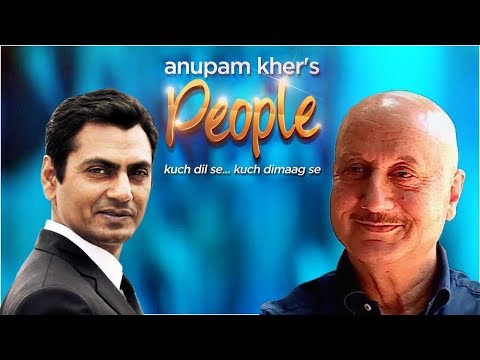 Anupam Kher's 'people' With Nawazuddin Siddiqui | Exclusive Interview